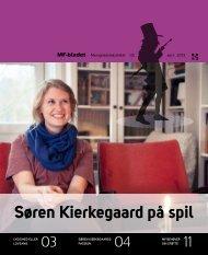 Søren Kierkegaard på spil MF-bladet - Menighedsfakultetet