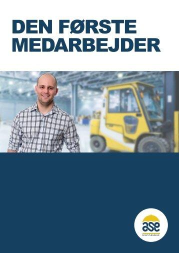 DEN FØRSTE MEDARBEJDER - aseselvstaendige.dk