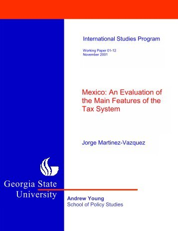 Mexico: An Evaluation of the Main Features of the Tax System