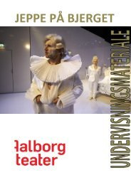 Undervisningsmateriale. JEPPE PÅ BJERGET - Aalborg Teater