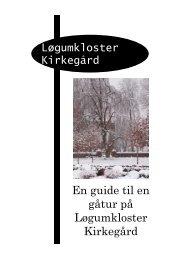 En guide til en gåtur på Løgumkloster Kirkegård