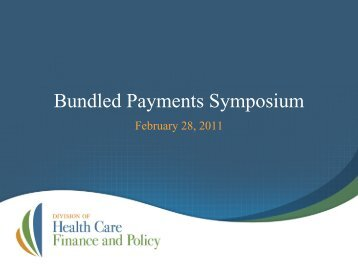 Bundled Payments Symposium Presentation - February 28, 2011