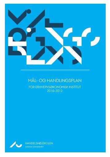 MÅL- OG HANDLINGSPLAN - Handelshøjskolen, Aarhus Universitet