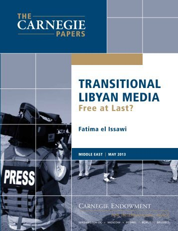 Transitional Libyan Media: Free at Last? - Carnegie Endowment for ...