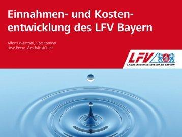 Einnahmen und Kostenentwicklung des LFV Bayern