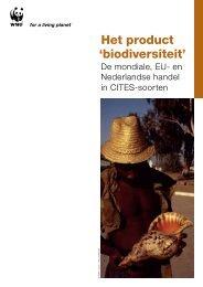 Het product 'biodiversiteit' - Wereld Natuur Fonds