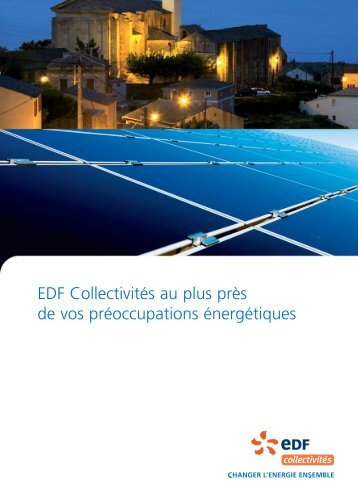 EDF Collectivités au plus près de vos préoccupations énergétiques