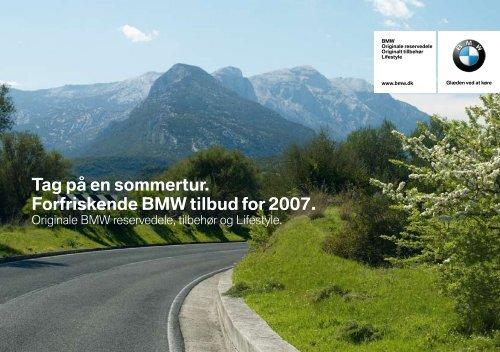 Tag på en sommertur. Forfriskende BMW tilbud for 2007.