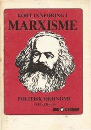 Kort innføring i marxisme – Politisk Økonomi - Radikal Front