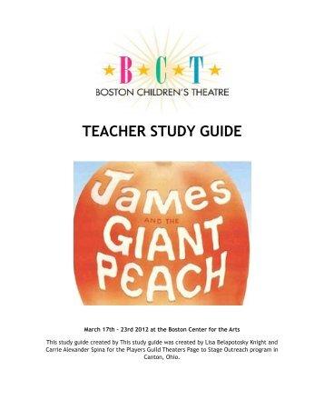 Peach Study Guide - Boston Children's Theatre