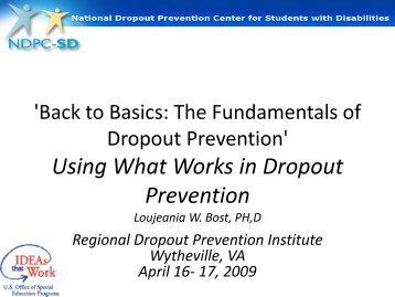 Using What Works in Dropout Prevention - School of Education
