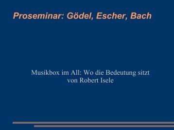 Proseminar: Gödel, Escher, Bach