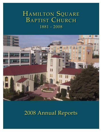 2008 Annual Reports - Hamilton Square Baptist Church