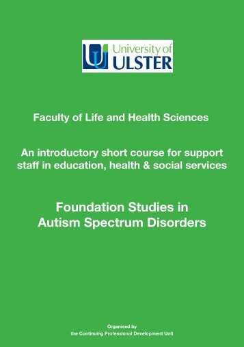 Foundation Studies in Autism Spectrum Disorders - University of Ulster