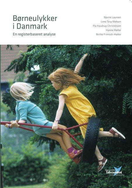 Børneulykker i Danmark - Statens Institut for Folkesundhed