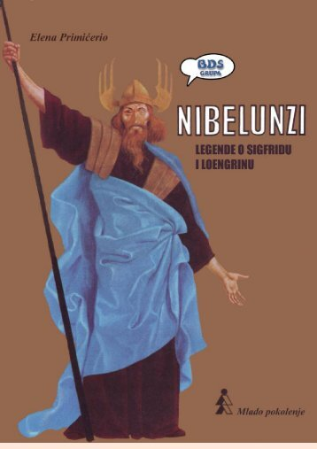 Nibelunzi: Legende o Sigfridu i Loengrinu