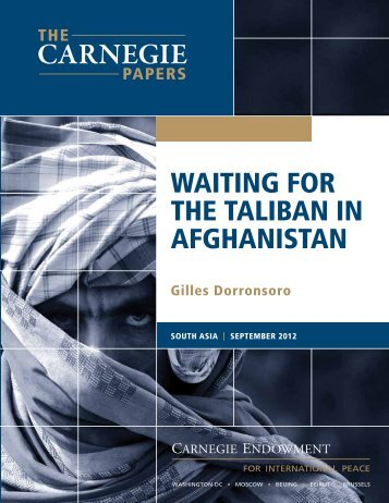 WAITIng fOR THE TAlIBAn In AfgHAnISTAn - Carnegie Endowment ...