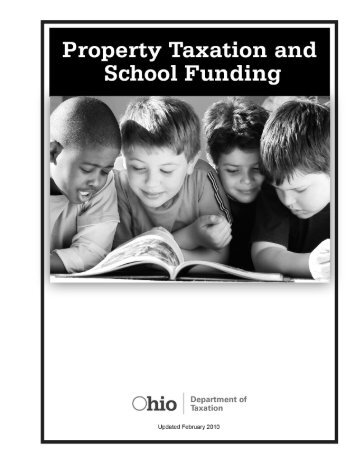 2010 Property Taxation and School Funding - Ohio Department of ...