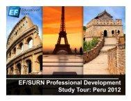 EF/SURN Professional Development Study Tour: Peru 2012