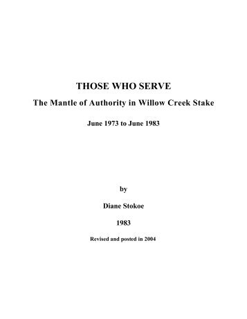 THOSE WHO SERVE: The Mantle of Authority in ... - Diane Stokoe