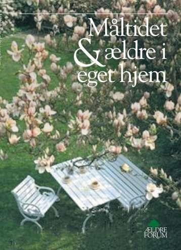 Måltidet & ældre i eget hjem.pdf - Ældreforum
