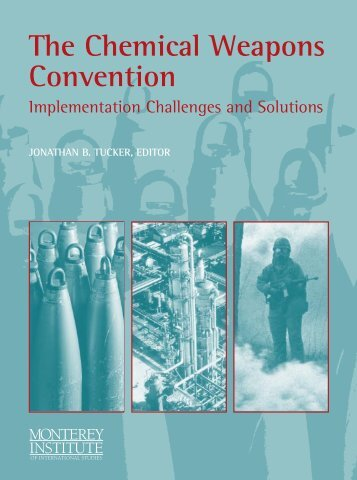 chemical weapons convention Provisions of the chemical weapons convention of 1993 cwc issues for ratification and the cwc bans the development, production, stockpiling, and use of chemical weapons by its signatories.