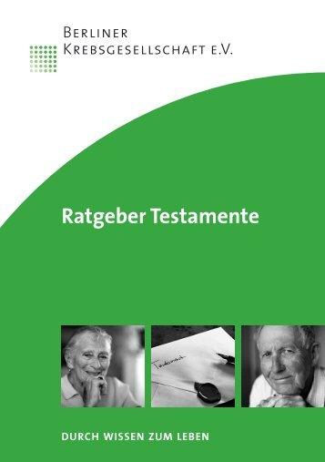 Ratgeber Testamente - Berliner Krebsgesellschaft