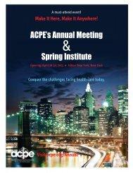 ACPE's Annual Meeting Spring Institute - American College of ...