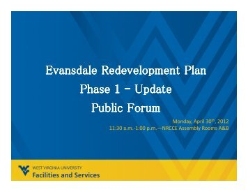 Evansdale Redevelopment Plan Phase 1 - West Virginia University