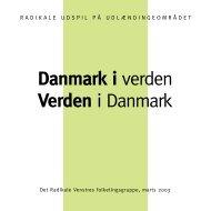 Danmark i verden Verden i Danmark - Radikale Venstre