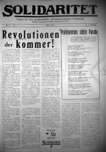 Organ for den syndikalistiske Arbejdet-bevægelse i Danmark.