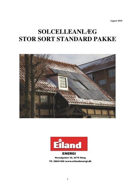 SOLCELLEANLÆG STOR SORT STANDARD PAKKE - Eiland Energi