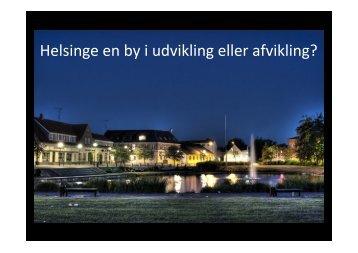 Helsinge udvikling eller afvikling.pdf - Helsinge Erhvervsforening