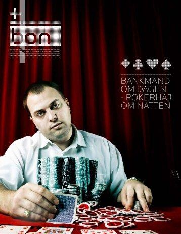 Bankmand om dagen - pokerhaj om natten - Danske Unions