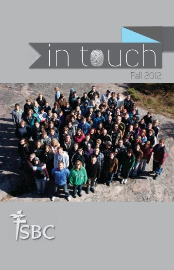 Fall 2012 Fall 2012 - Steinbach Bible College