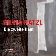 SILVIA HATZL Die zweite Haut - Rosenfeld Porcini