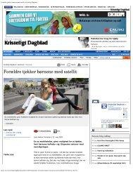 Forældre tjekker børnene med satellit | Kristeligt Dagblad
