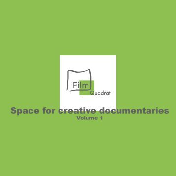 Space for creative documentaries