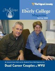 The Eberly College Magazine, Spring 2008 - West Virginia University