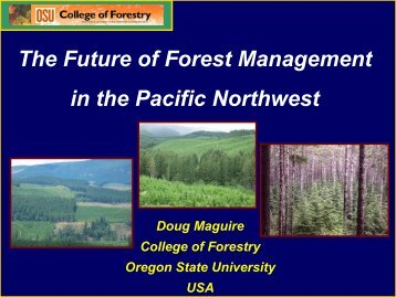 The Future of Forest Management in the Pacific Northwest