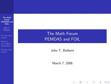 The Math Forum PEMDAS and FOIL