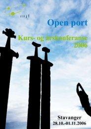 Årskonferansen 2006 - Open port - Norsk Yrkeshygienisk Forening