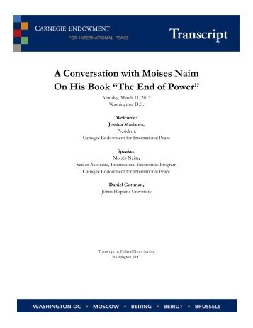 "A Conversation with Moises Naim On His Book ""The End of Power"""