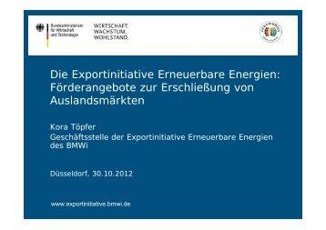 Die Exportinitiative Erneuerbare Energien: Förderangebote zur ...