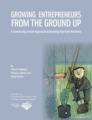 Growing Entrepreneurs from the Ground Up - Federal Reserve Bank ...
