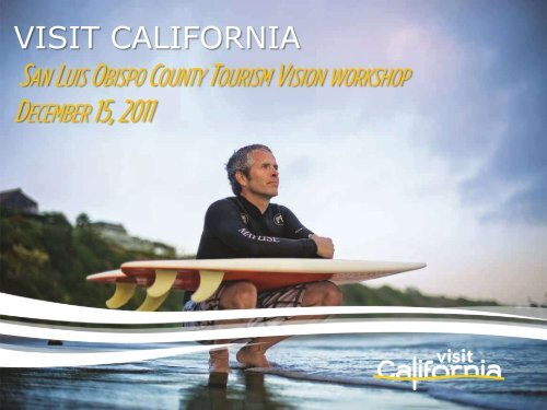 San Luis Obispo County Tourism Vision Workshop - the California ...