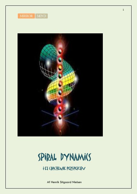 SPIRAL DYNAMICS - Mirror Mind