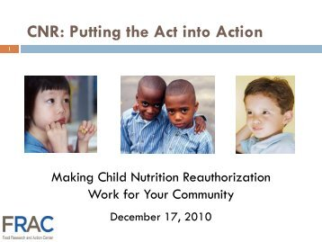 Child Nutrition Reauthorization - Food Research and Action Center