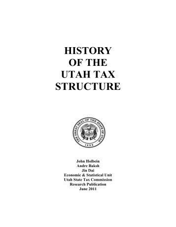 History of Utah Tax Structure - Utah State Tax Commission - Utah.gov