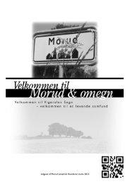 Udgivet af Morud Lokalråd. Revideret marts 2013 - Morud og omegn